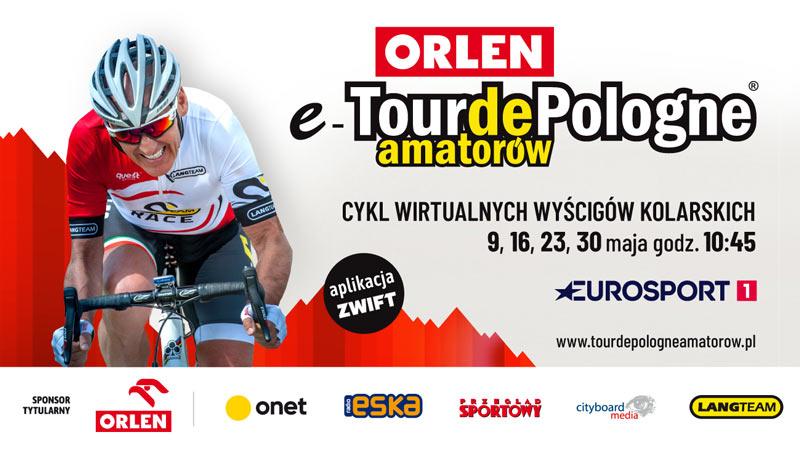Pierwszy taki wyścig w historii! Wirtualny ORLEN e-Tour de Pologne Amatorów na żywo w Eurosporcie 1